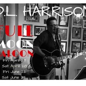 D.L. Harrison at Full Moon Saloon