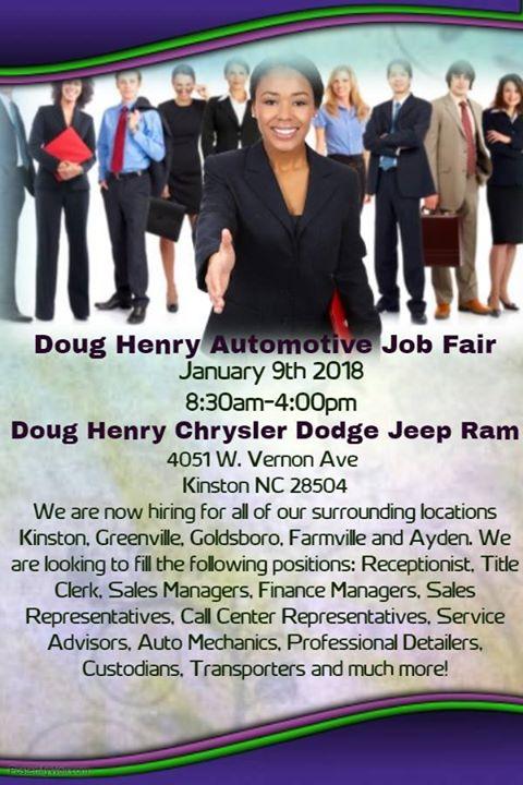 Doug Henry Automotive Job Fair At 4051 W Vernon Ave Kinston Nc