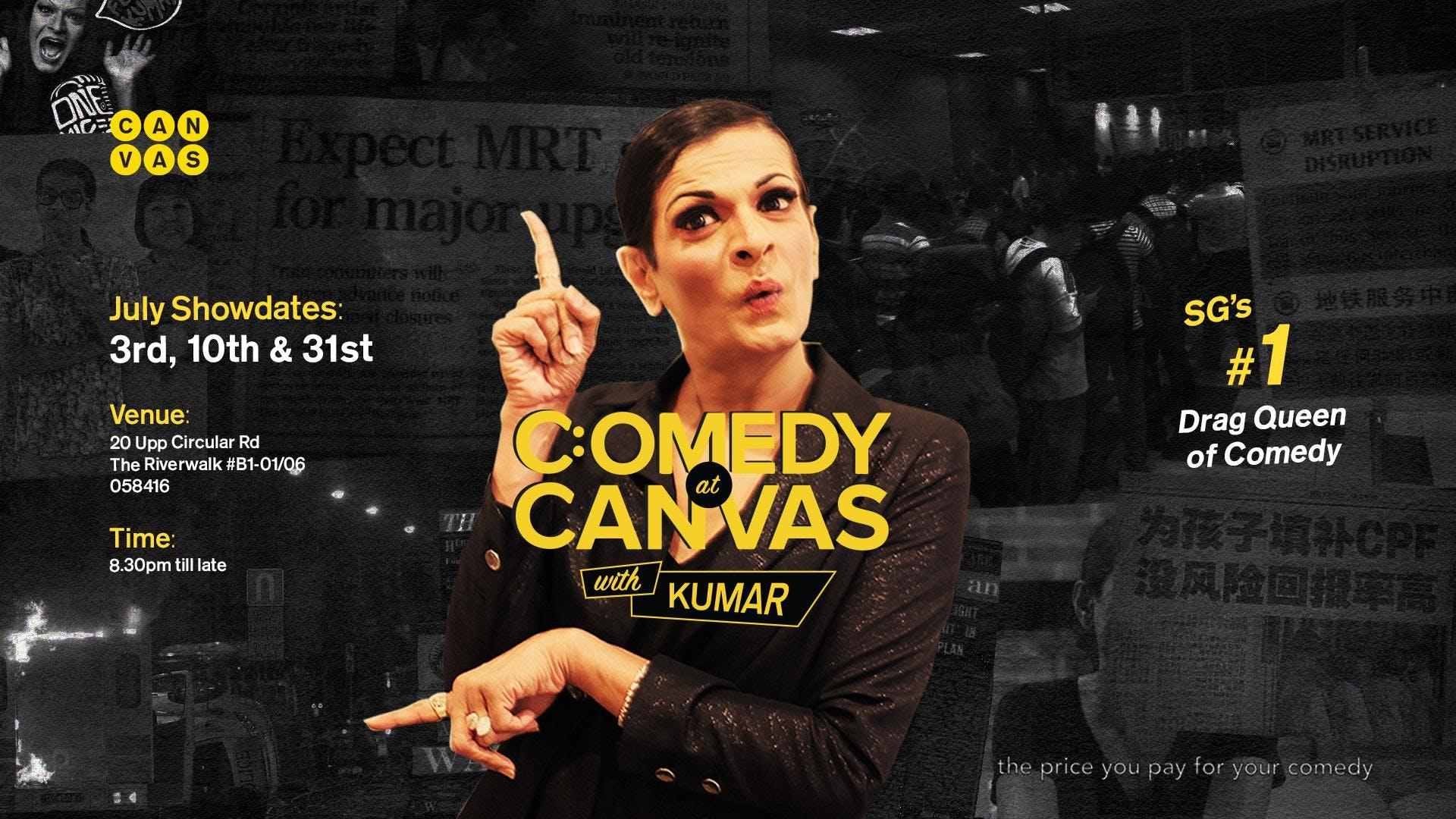 Comedy at Canvas w Kumar [10.07.2018]