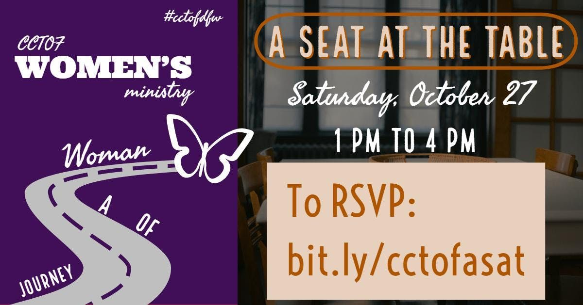 A Seat at the Table Presented by the CCTOF Womens Ministry  e8114ad5ef