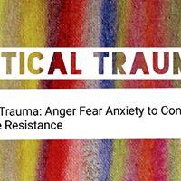 Lgbtq Political Trauma Stress Anxiety Fear to Self-Care Resistance