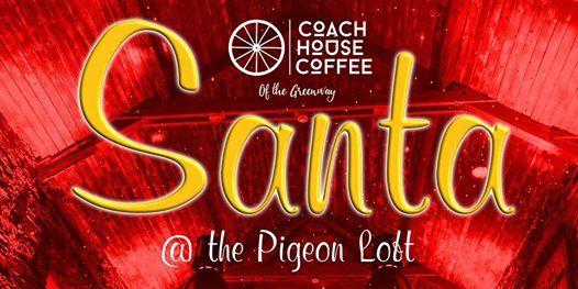 An Evening with Santa Claus  Coach House Coffee