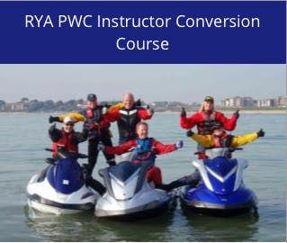 RYA PWC (jetski) Instructor Conversion Course - Poole at