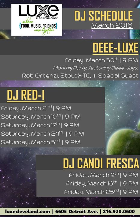 DeeeLuxe (March Edition) at Luxe Kitchen & Lounge | Cleveland