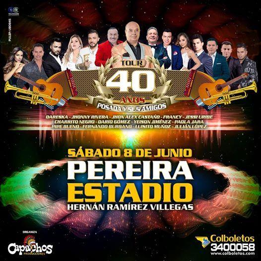 Festival del Despecho Tour 40 Aos Posada y sus Amigos  Pereira
