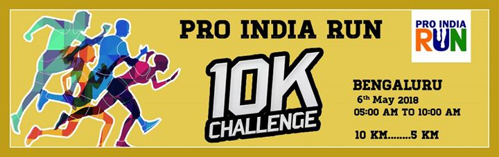 Pro India Run 10K Challenge Bengaluru