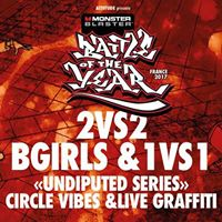 2vs2 Bgirls &amp 1vs1 &quotUndisputed Series&quot Cercle Vibes&ampLive Graffit