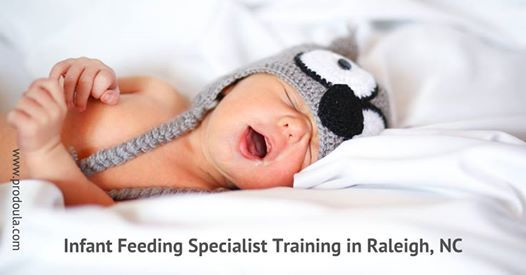 Infant Feeding Specialist Training In Raleigh At Raleigh North