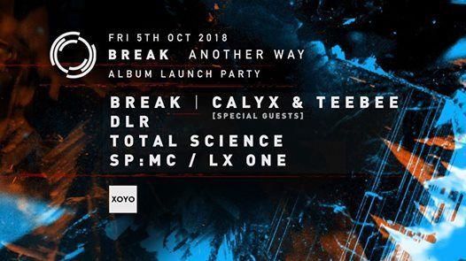 Break Another Way Album Launch Party w Calyx & Teebee