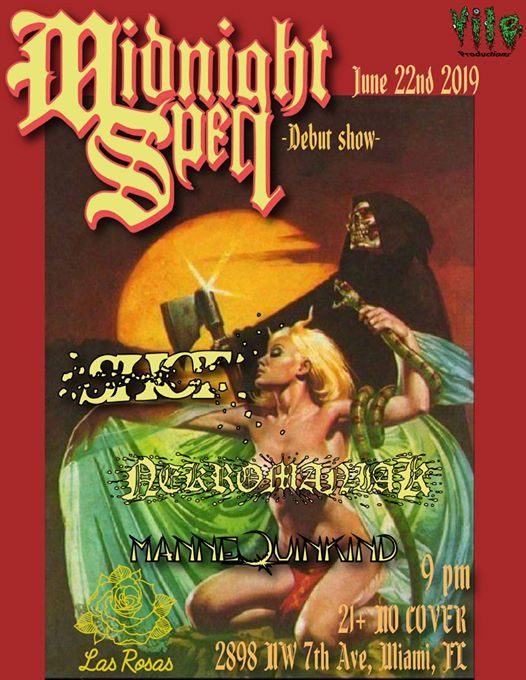Vile Productions presents: Midnight Spell debut show at Las