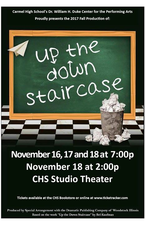 Up The Down Staircase At Carmel High School Theatre And Film Carmel