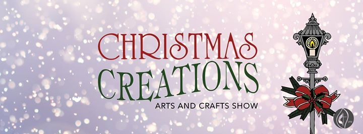 Christmas Creations Arts & Crafts Show