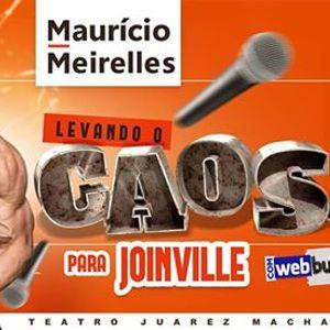 Maurcio Meirelles em Joinville Dom 10.Fev DUAS 19h30 e 21h30