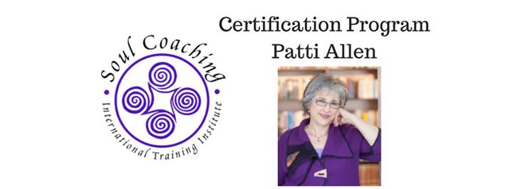 Soul Coaching Practitioner Certification - with Patti Allen