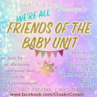 Were All Friends Of The Baby Unit