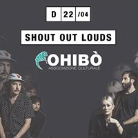 SHOUT OUT LOUDS  22.04.2018  Ohib  Milano