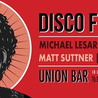 DISCO FEVER at The Union Bar