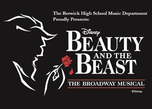 Berwick High School Presents Disneys Beauty and the Beast