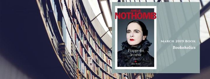 Book Discussion Meeting  106  Amlie Nothomb