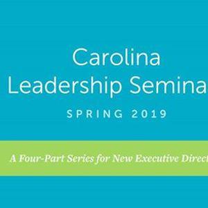 Carolina Leadership Seminars - Spring 2019 New ED Cohort