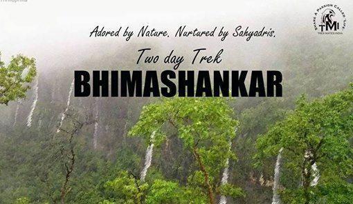 TMI Two day Trek to Mystic Bhimashankar On 18th-19th Aug18.