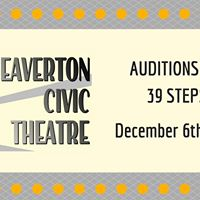 Auditions for 39 Steps at Beaverton Civic Theatre