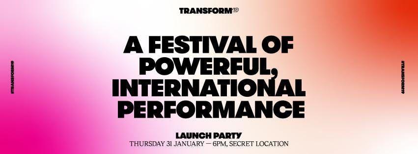 Transform 19 - Launch Party
