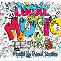 First Annual Memphis LOCAL MUSIC Festival