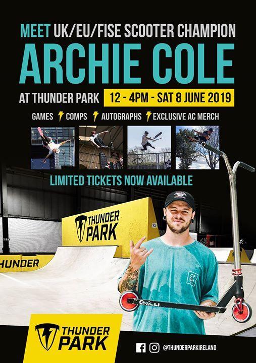 Archie Cole Pro Meet & Greet at Thunder Park