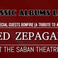 Led Zepagain &amp Bonfire at the Saban Theater on Saturday 081217