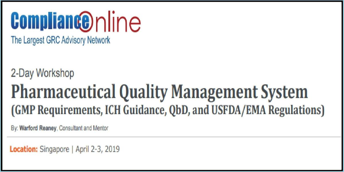Pharmaceutical Quality Management System (GMP Requirements ICH Guidance QbD and USFDAEMA Regulations)