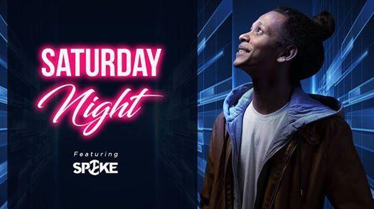 Saturday Night Party Ft. DJ Spyke