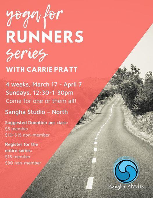 Yoga for Runners Series with Carrie Pratt at Sangha Studio