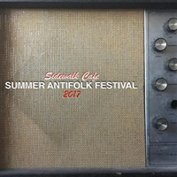 Summer Antifolk Fest Night Nine