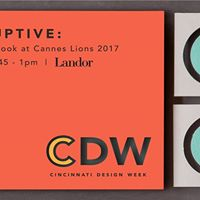Disruptive An Inside Look at Cannes Lions 2017