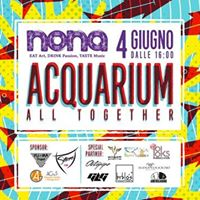 Acquarium - Nona Riccione - All Together