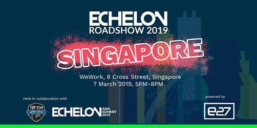 Echelon Roadshow 2019 Singapore