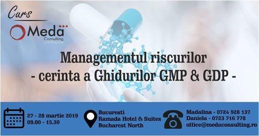 Managementul riscurilor - cerinta a Ghidurilor GMP & GDP