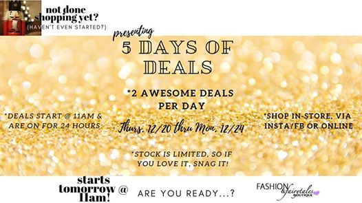 5 Days Of Deals-Countdown to Christmas Eve at Fashion and