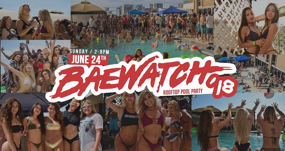 BAEWATCH Rooftop Pool Party 2018