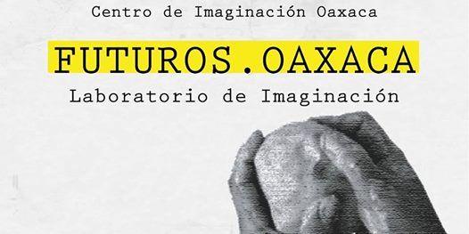 FUTUROS.OAXACA - VOL.2