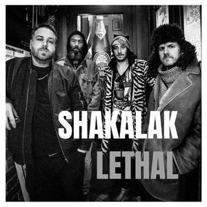 Shakalaks lethal Single Launch