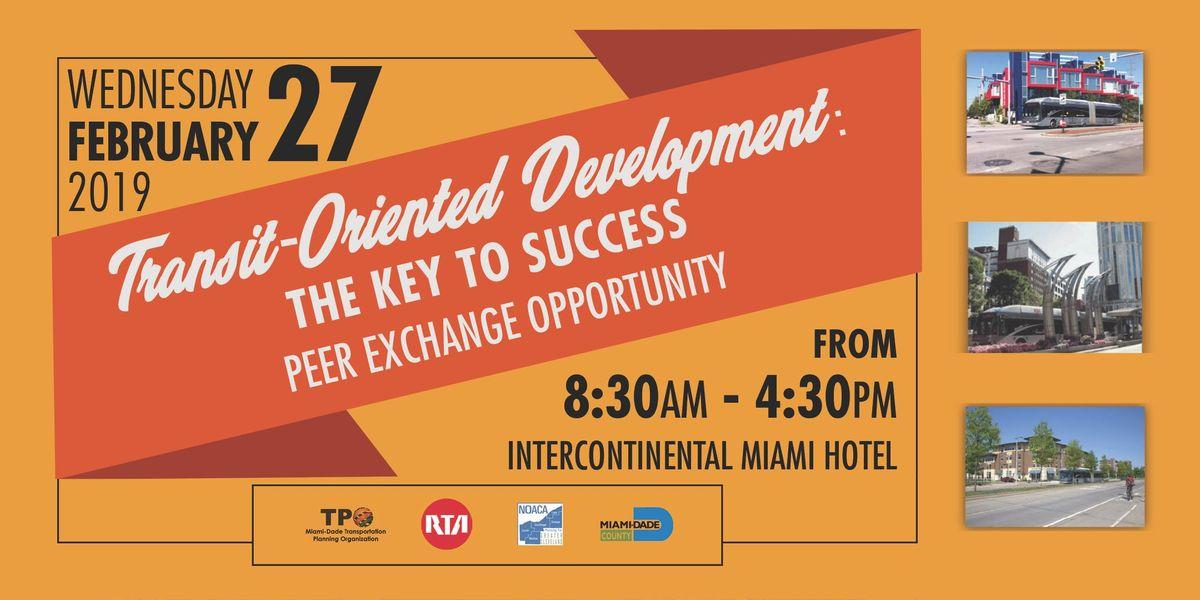 Transit-Oriented Development  The Key to Success - Peer Exchange Workshop