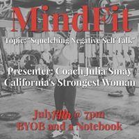 MindFit July &quotSquelching Negative Self Talk&quot