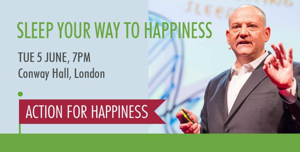 Sleep your way to happiness - with Professor Russell Foster