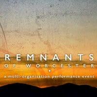Remnants of Worcester a multi-organisation performance event