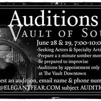 Auditions for The Vault of Souls 2017