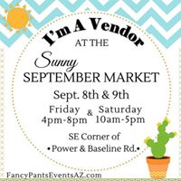 Join us at Fancy Pants Sunny September Market Sept. 8th &amp 9th