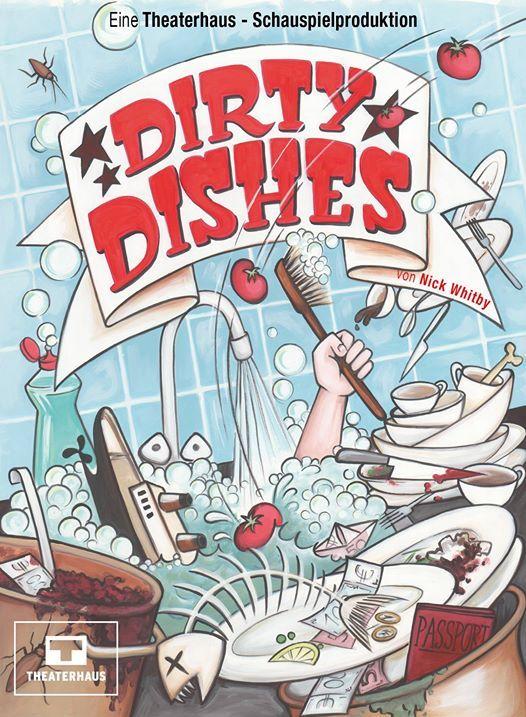 Theaterhaus Schauspiel Dirty Dishes mit neuem Kchenpersonal