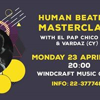 Human Beatbox Masterclass with El Pap Chico (GR)